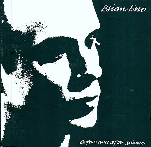 Brian Eno Before And After Science. Brian Eno可谓是Ambient音乐的