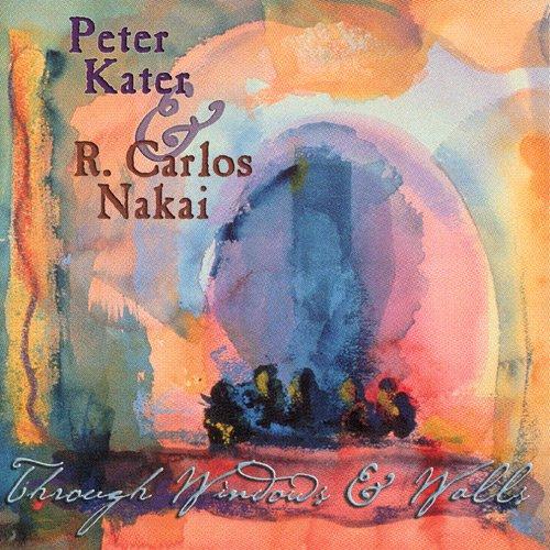 Peter Kater  R. Carlos Nakai《Through Windows   Walls》 - yz - lyznc